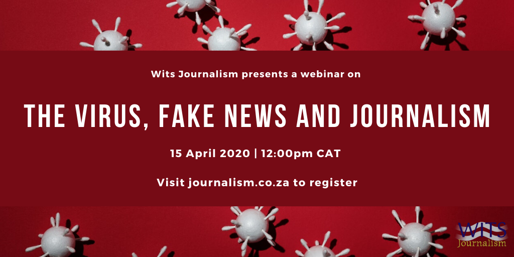 Wits Journalism webinar: The virus, fake news and journalism