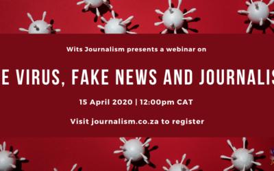Wits Journalism webinar: The virus, fake news and journalism