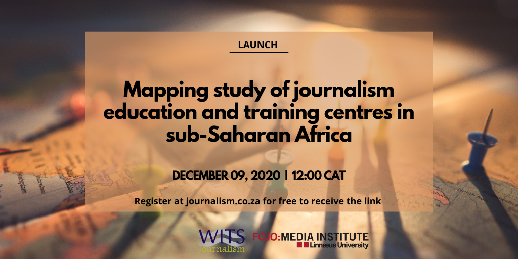 Launch: Mapping study of journalism education and training centres in sub-Saharan Africa